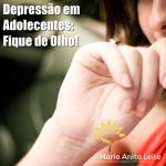 Depressão em Adolecentes: Fique de Olho!
